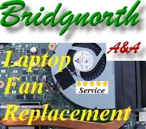 Bridgnorth Laptop Fan Repair- Laptop Fan Replacement Telford